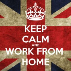 KEEP CALM & WORK FROM HOME